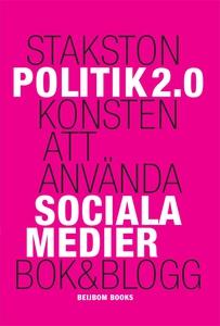 Politik 2.0 (e-bok) av Brit Stakston