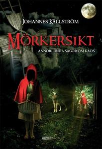Mörkersikt (e-bok) av Johannes Källström