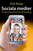 Sociala medier - En halv sekund från ord till handling
