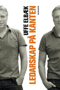 Ledarskap på kanten (e-bok) av Uffe Elbæk