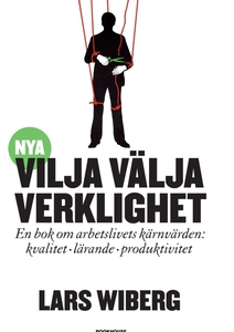 Vilja Välja Verklighet (e-bok) av Lars Wiberg