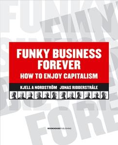Funky Business Forever (e-bok) av Kjell A. Nord