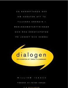 Dialogen - och konsten att tänka tillsammans (e