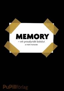 Memory, ett prosalyriskt bokslut (e-bok) av Mal