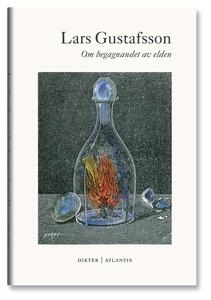 Om begagnandet av elden (e-bok) av Lars Gustafs