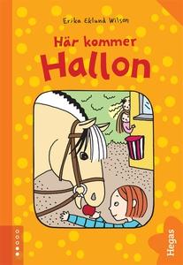 Hallon 1: Här kommer Hallon (e-bok) av Erika Ek