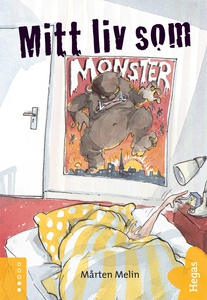 Mitt liv som monster (e-bok) av Mårten Melin