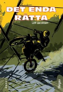Det enda rätta (e-bok) av Leif Jacobsen