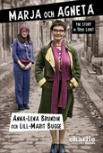 Marja och Agneta - the story of True Love
