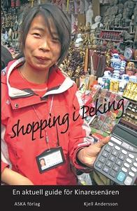 Shopping i Peking (e-bok) av Kjell Andersson