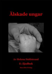 Älskade ungar (e-bok) av Helena Dahlstrand