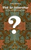 Vad är litteratur och 100 andra jätteviktiga frågor
