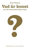Vad är konst och 100 andra jätteviktiga frågor