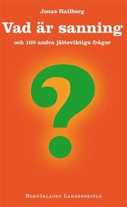 Vad är sanning och 100 andra jätteviktiga frågo