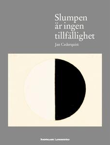Slumpen är ingen tillfällighet (e-bok) av Jan C