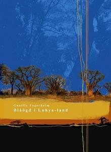 Blåögd i Luhya-land (e-bok) av Gunilla Fagerhol
