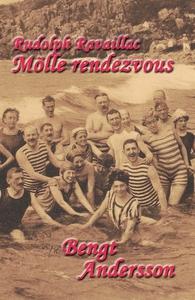 Rudolph Ravaillac - Mölle rendezvous (e-bok) av