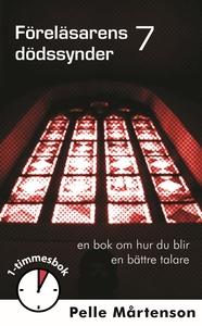 Föreläsarens 7 dödssynder (e-bok) av Pelle Mårt