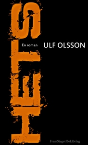 Hets (e-bok) av Ulf Olsson