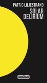 Solar Delirium