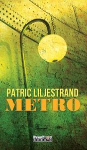 Metro (e-bok) av Patric Liljestrand