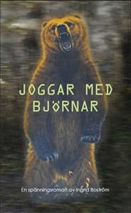 Joggar med björnar (e-bok) av Ingrid Boström