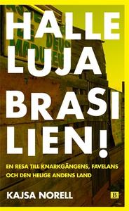 Halleluja Brasilien! (e-bok) av Kajsa Norell