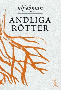 Andliga rötter (e-bok) av Ulf Ekman