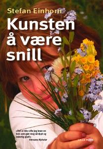 Kunsten å være snill (e-bok) av Stefan Einhorn