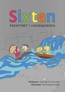 Sixten : Äventyret i underjorden (e-bok) av Sar