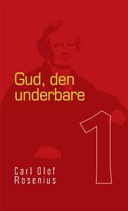 Gud - den underbare (e-bok) av Carl Olof Roseni