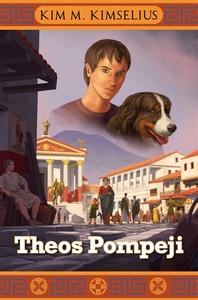 Theos Pompeji (e-bok) av Kim M Kimselius