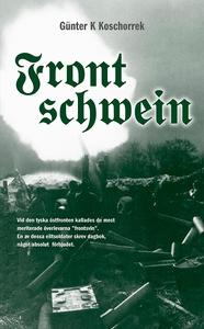 Frontschwein (e-bok) av Günter K. Koschorrek