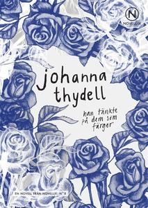 Han tänkte på dem som färger (e-bok) av Johanna