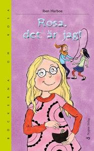 Rosa, det är jag! (e-bok) av Iben Harboe