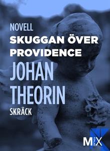 Skuggan över Providence (e-bok) av Johan Theori