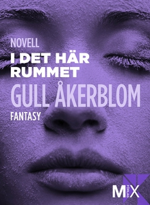 I det här rummet (e-bok) av Gull Åkerblom
