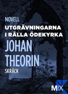Utgrävningarna i Rälla ödekyrka (e-bok) av Joha