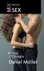 En blyg ; Chioggia (e-bok) av Daniel Möller