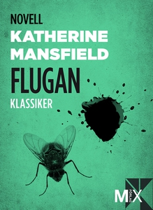 Flugan (e-bok) av Katherine Mansfield