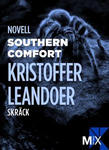 Southern Comfort (e-bok) av Kristoffer Leandoer