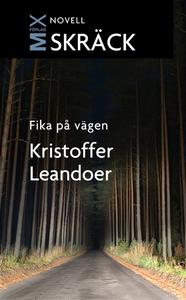 Fika på vägen (e-bok) av Kristoffer Leandoer