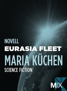 Eurasia Fleet (e-bok) av Maria Küchen