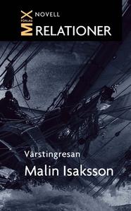 Värstingresan (e-bok) av Malin Isaksson
