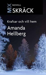 Krafsar och vill hem (e-bok) av Amanda Hellberg