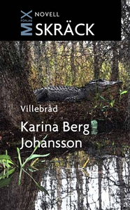 Villebråd (e-bok) av Karina Berg, Karina Berg J