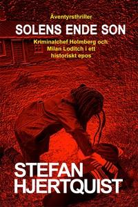 Solens ende son (e-bok) av Stefan Hjertquist