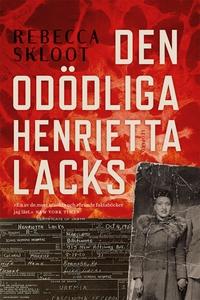 Den odödliga Henrietta Lacks (e-bok) av Rebecca