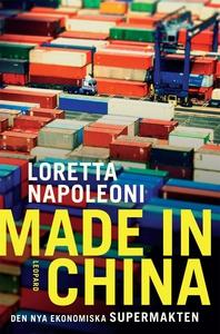 Made in China. Den nya ekonomiska supermakten (