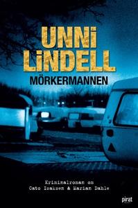Mörkermannen (e-bok) av Unni Lindell